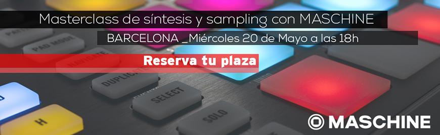 Masterclass de síntesis y sampling con Maschine - Blog de Microfusa