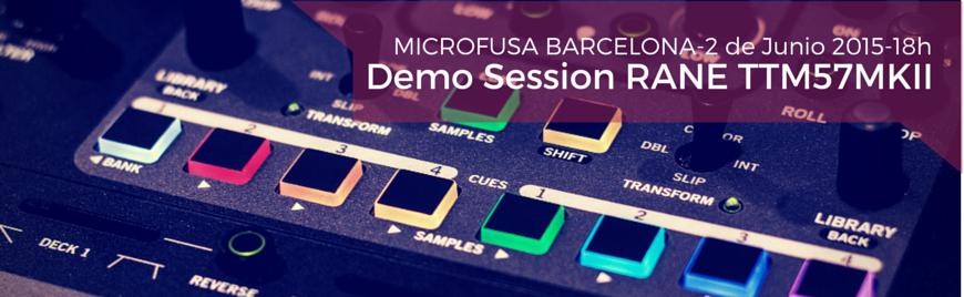 Demo Session de Rane TTM57mkII - MicroFusa Martes 2 de Junio, 18h - Blog de Microfusa