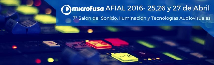 Ven a conocer todas las novedades de Microfusa en Afial 2016 - Blog de Microfusa