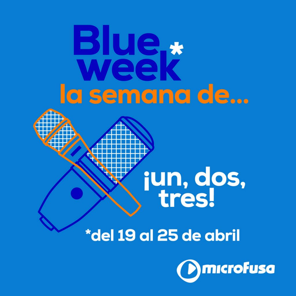 blue week abril micrófonos